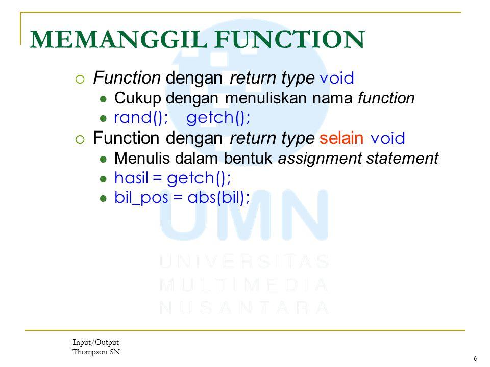 MEMANGGIL FUNCTION Function dengan return type void