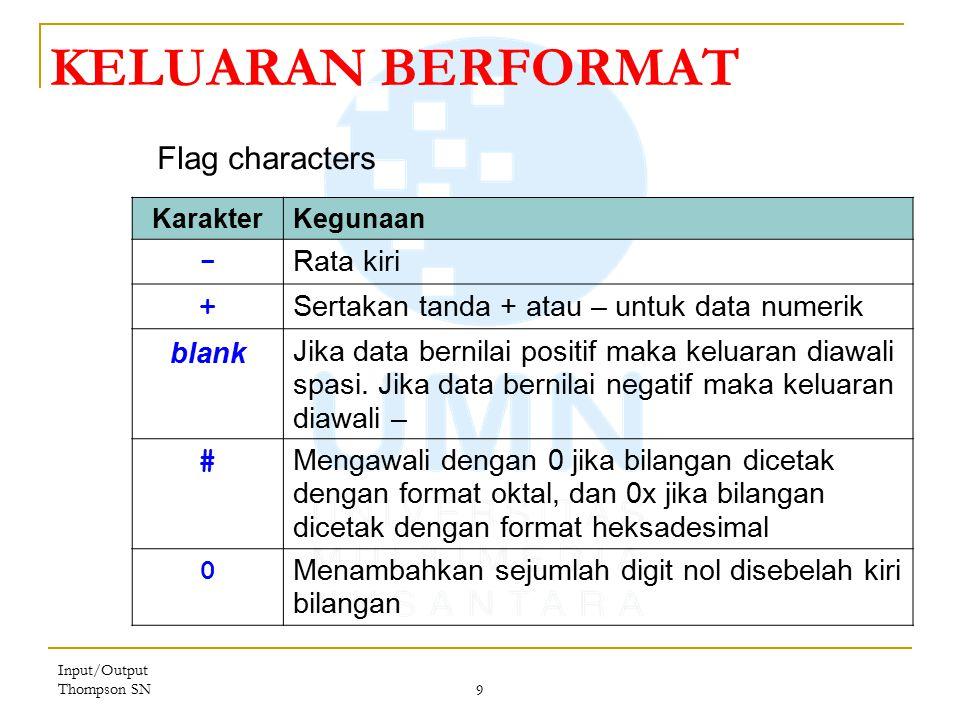 KELUARAN BERFORMAT Flag characters - Rata kiri +