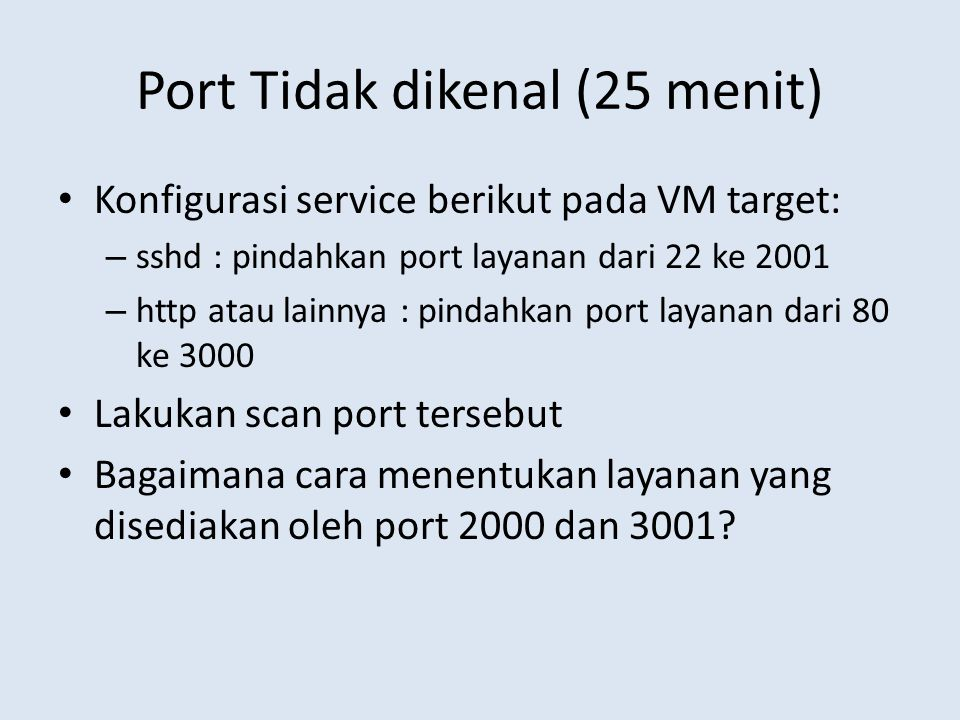 Port Tidak dikenal (25 menit)
