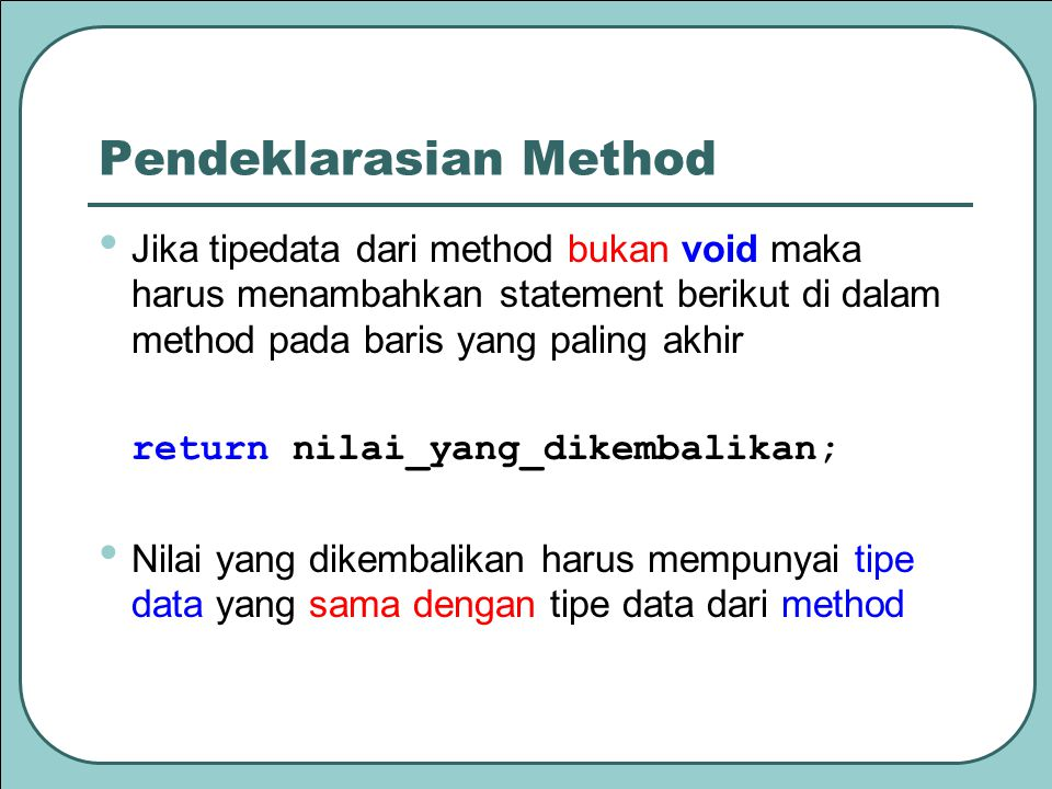 Pendeklarasian Method