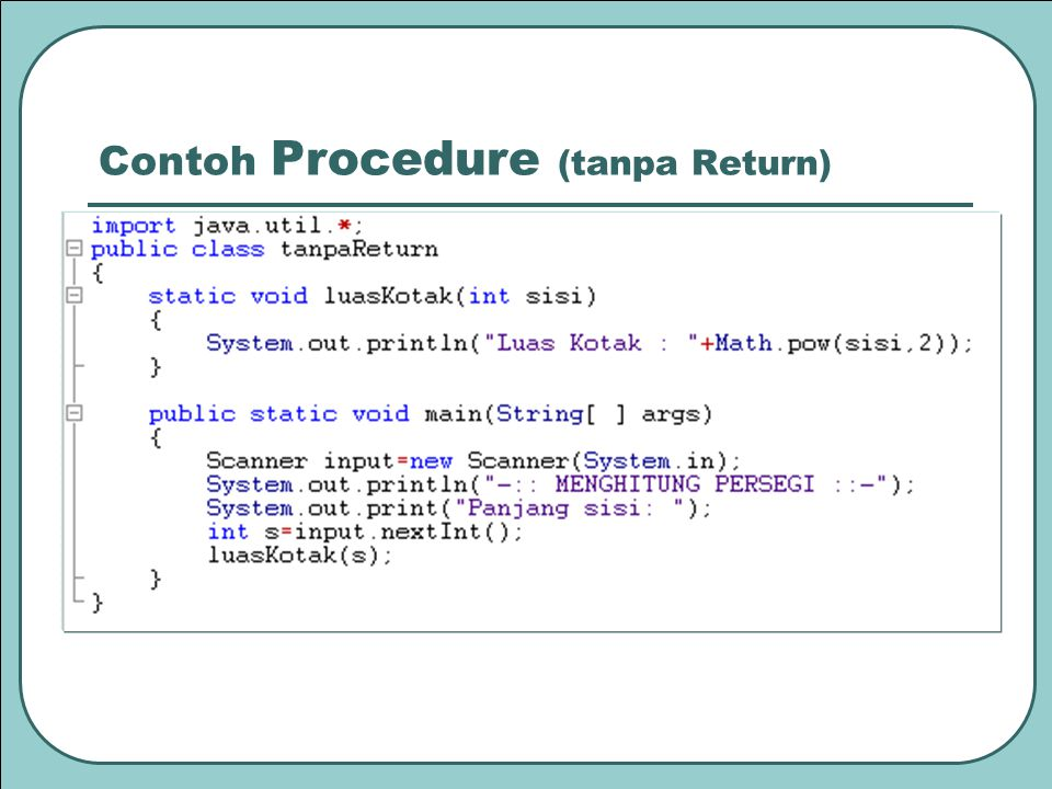 Contoh Procedure (tanpa Return)