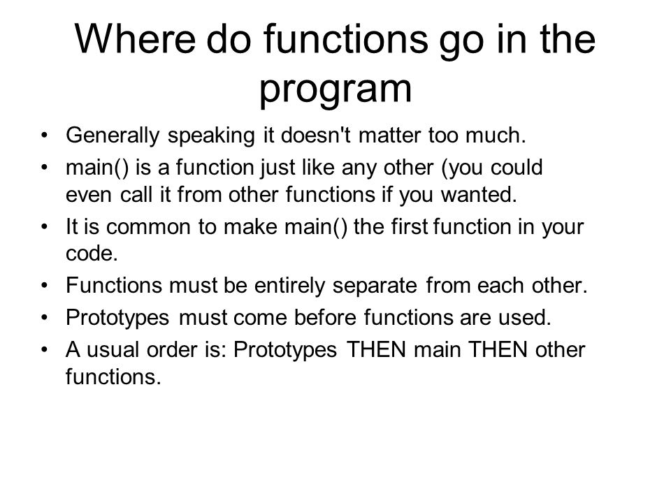 Where do functions go in the program