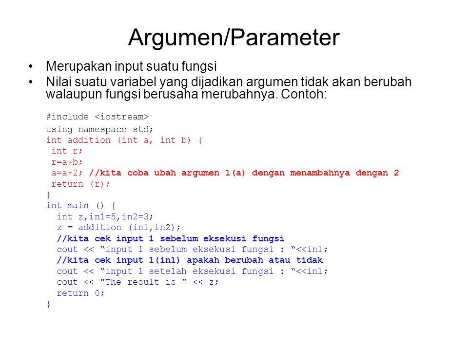 Argumen/Parameter #include <iostream>