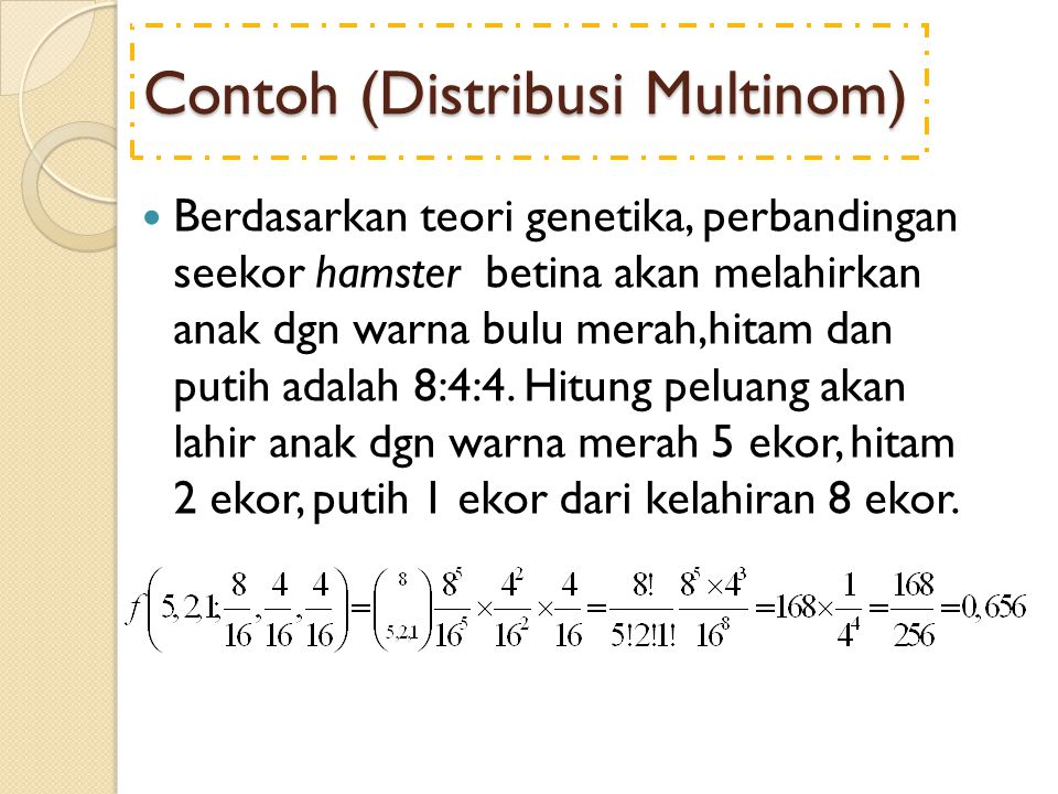 Contoh (Distribusi Multinom)