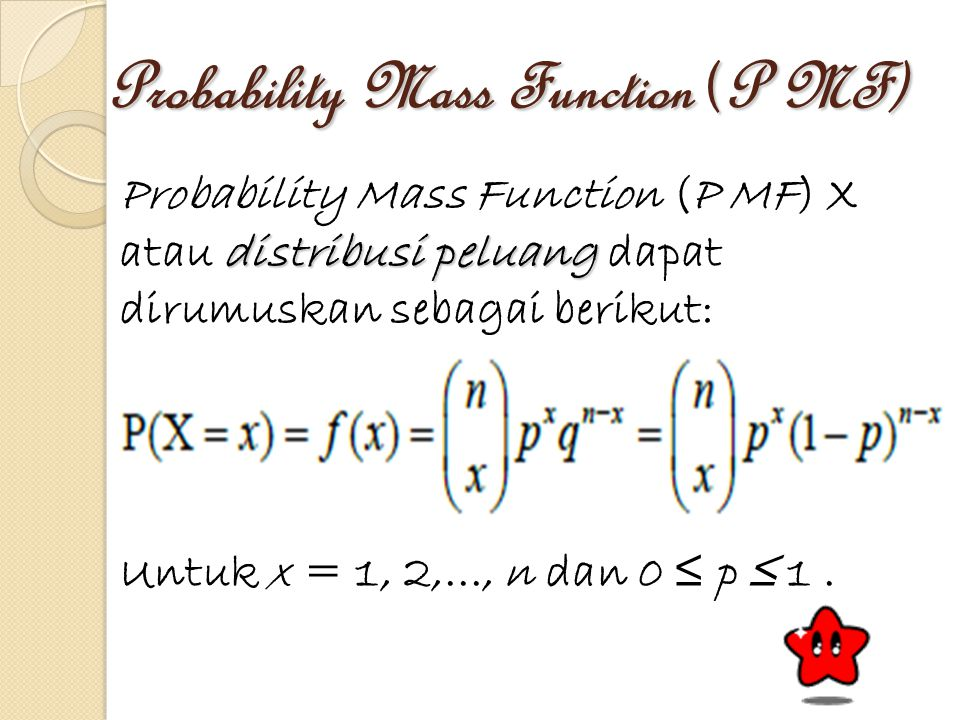 Probability Mass Function (P MF)