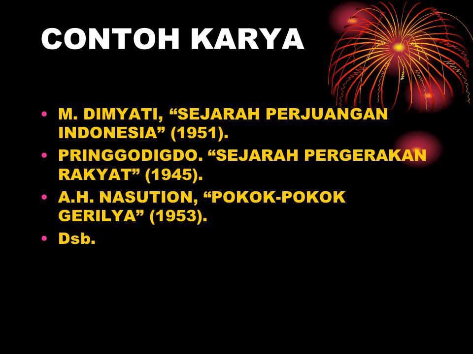 CONTOH KARYA M. DIMYATI, SEJARAH PERJUANGAN INDONESIA (1951).