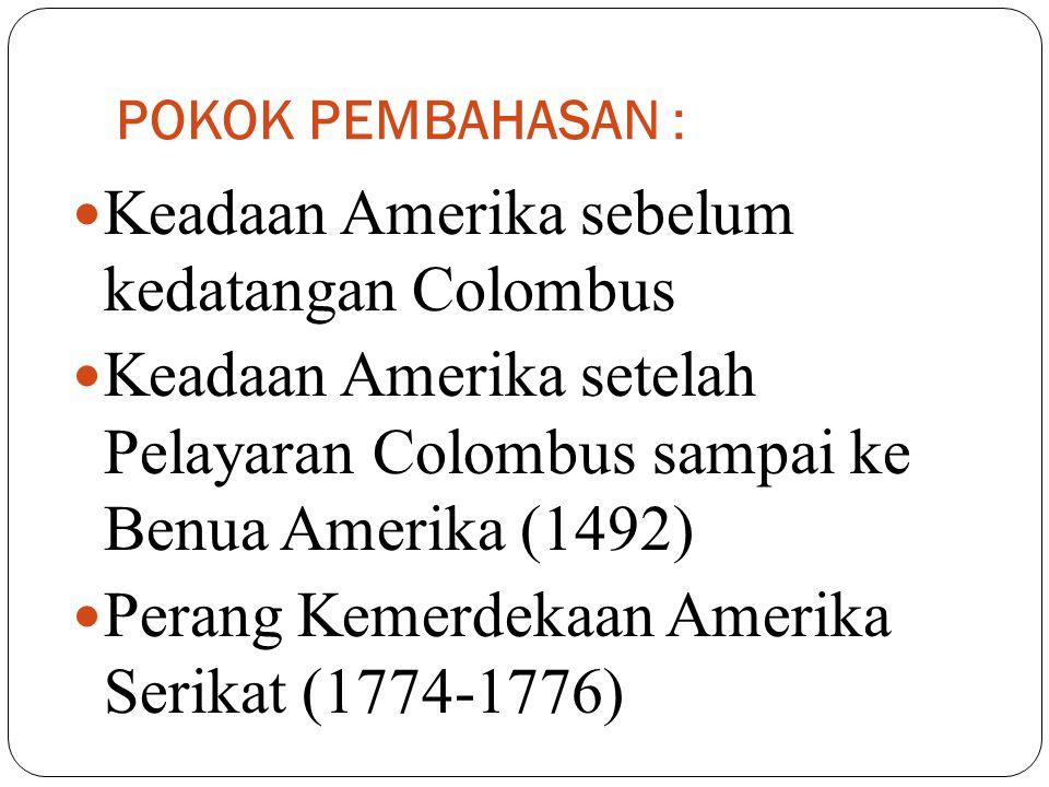Keadaan Amerika sebelum kedatangan Colombus