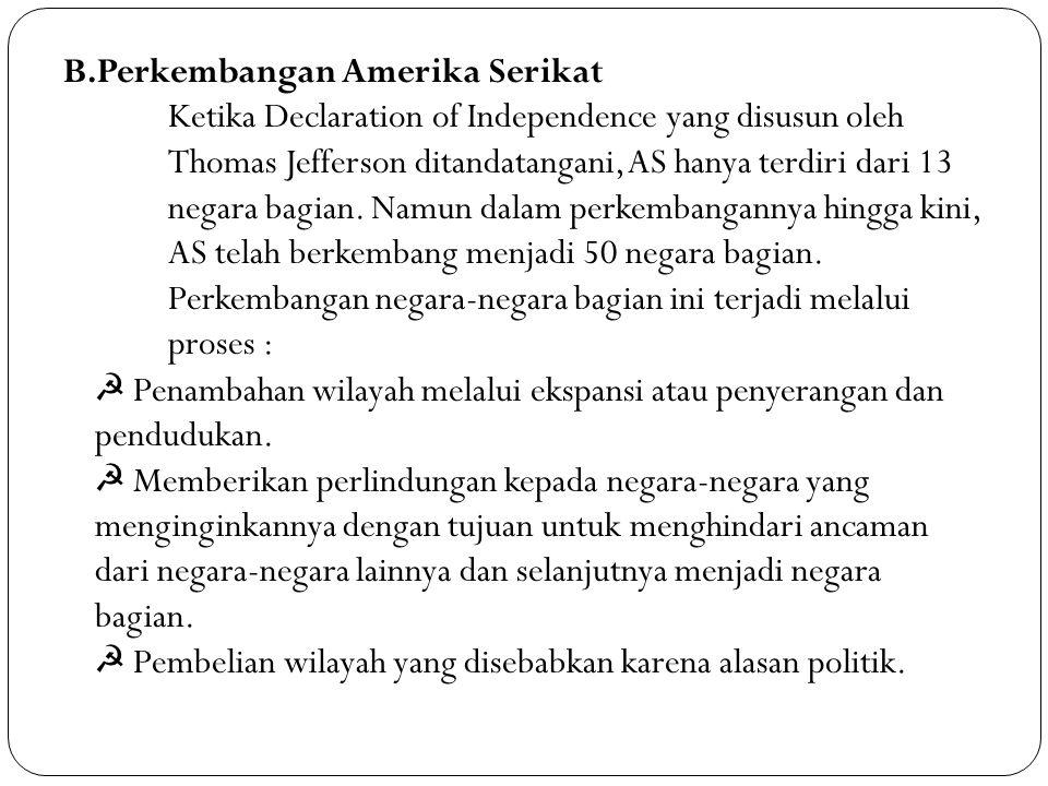 B. Perkembangan Amerika Serikat