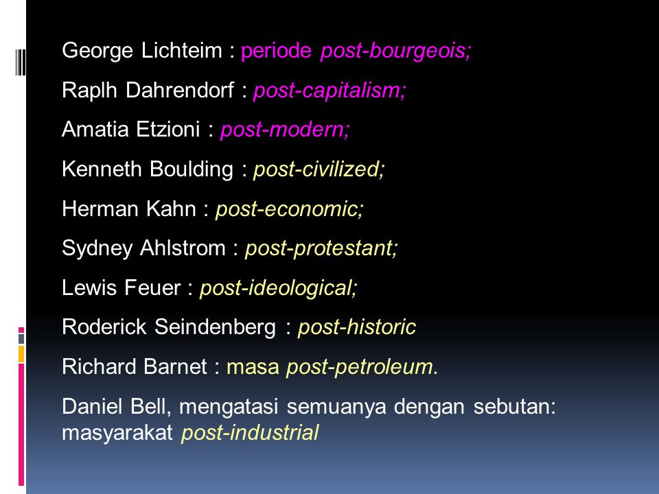 George Lichteim : periode post-bourgeois;