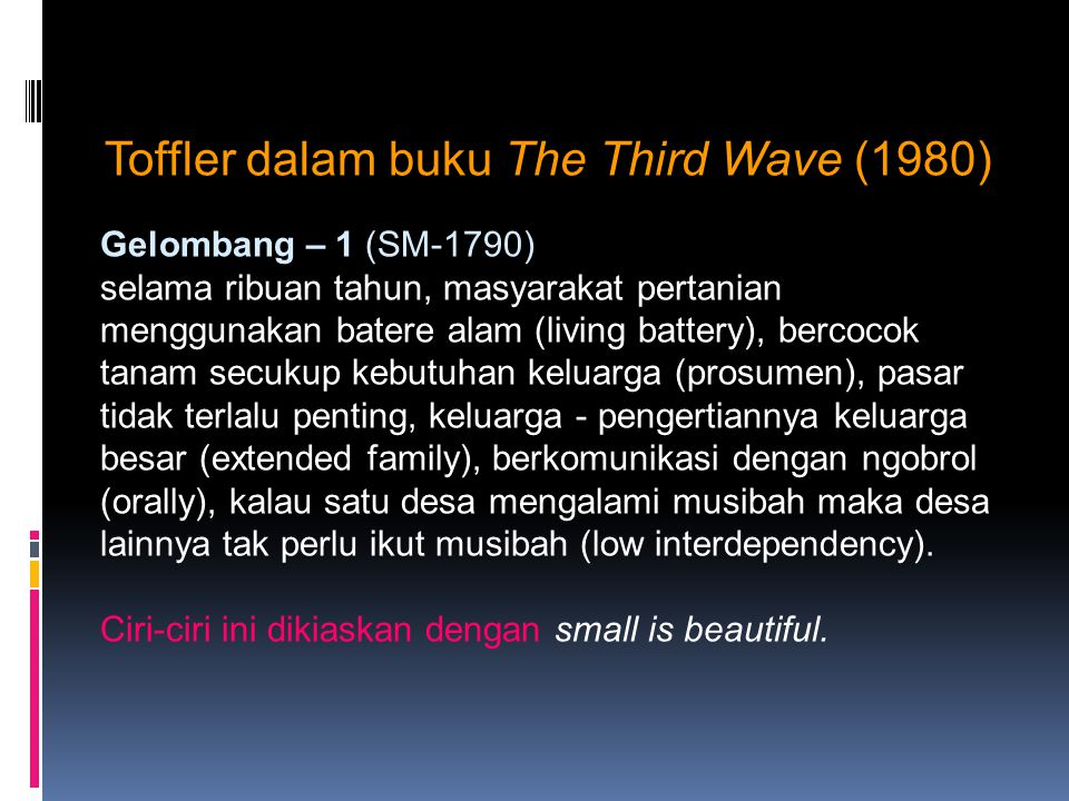 Toffler dalam buku The Third Wave (1980)