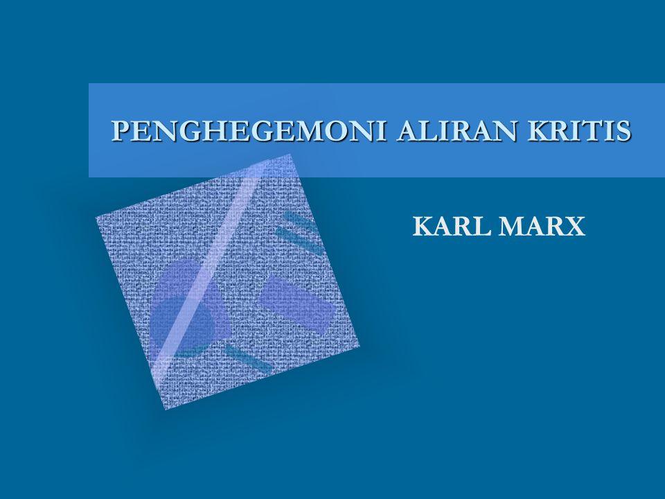 PENGHEGEMONI ALIRAN KRITIS