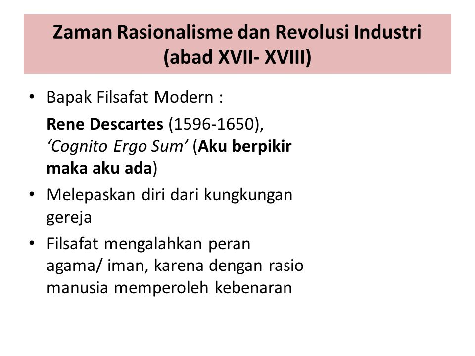 Zaman Rasionalisme dan Revolusi Industri (abad XVII- XVIII)