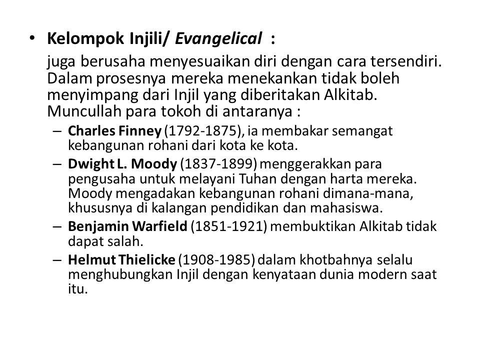 Kelompok Injili/ Evangelical :