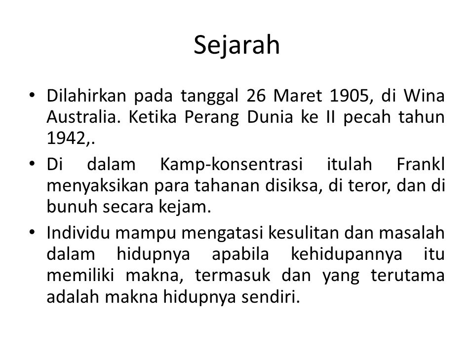 Sejarah Dilahirkan pada tanggal 26 Maret 1905, di Wina Australia. Ketika Perang Dunia ke II pecah tahun 1942,.