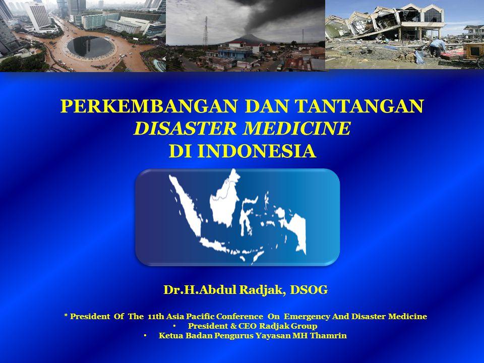 PERKEMBANGAN DAN TANTANGAN DISASTER MEDICINE DI INDONESIA