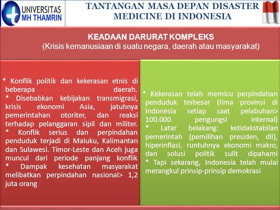 TANTANGAN MASA DEPAN DISASTER MEDICINE DI INDONESIA