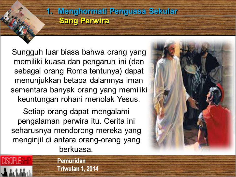 Menghormati Penguasa Sekular Sang Perwira