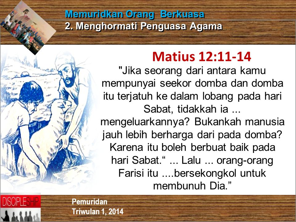 Memuridkan Orang Berkuasa 2. Menghormati Penguasa Agama