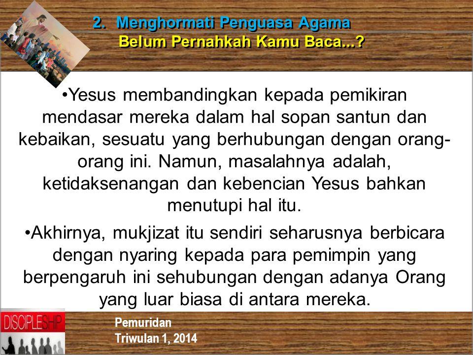 2. Menghormati Penguasa Agama
