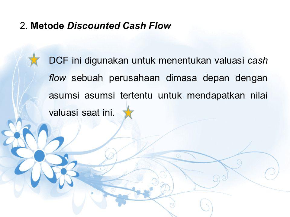 2. Metode Discounted Cash Flow