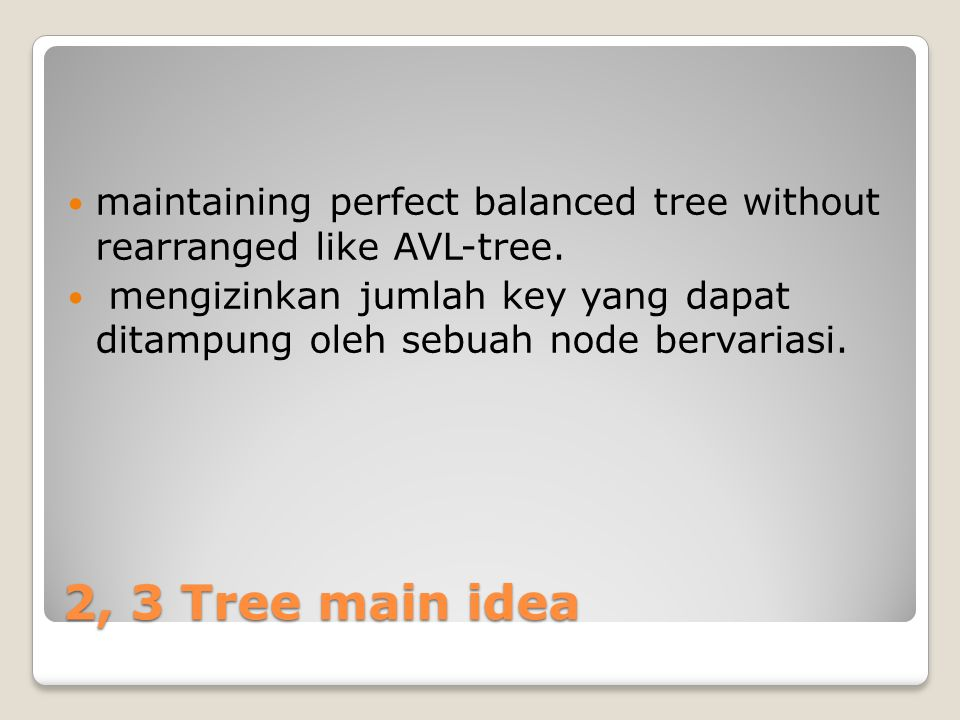 maintaining perfect balanced tree without rearranged like AVL-tree.