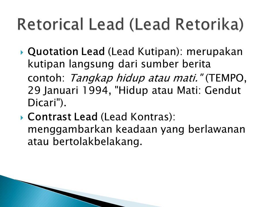 Retorical Lead (Lead Retorika)