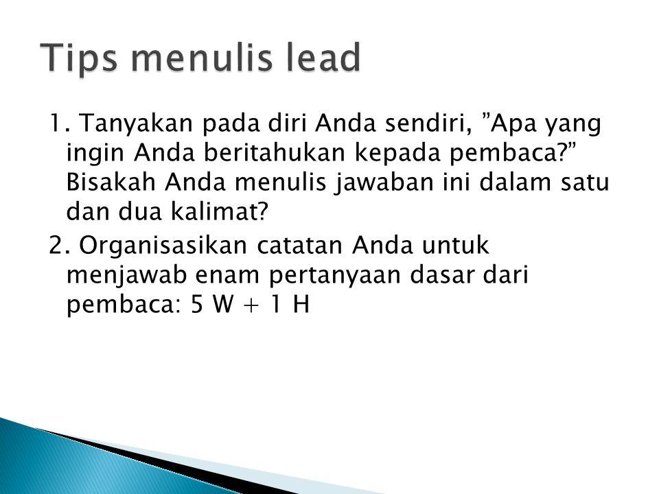 Tips menulis lead