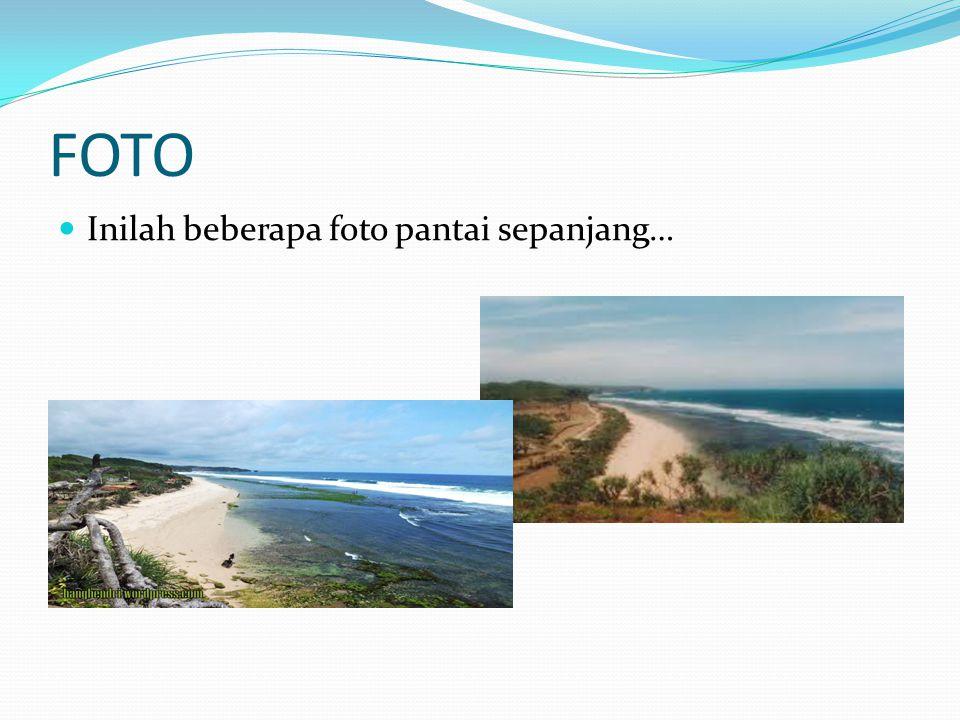 FOTO Inilah beberapa foto pantai sepanjang…