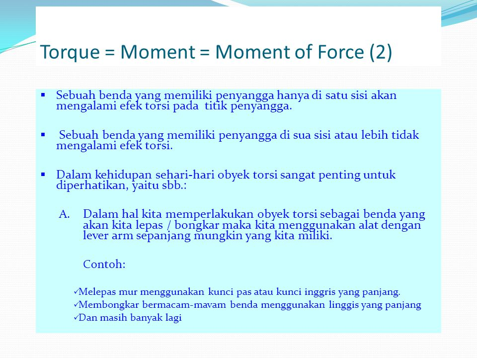Torque = Moment = Moment of Force (2)