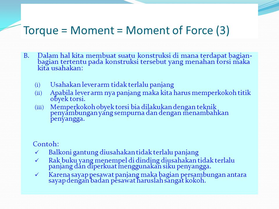 Torque = Moment = Moment of Force (3)