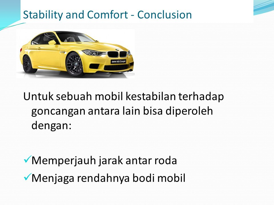 Stability and Comfort - Conclusion