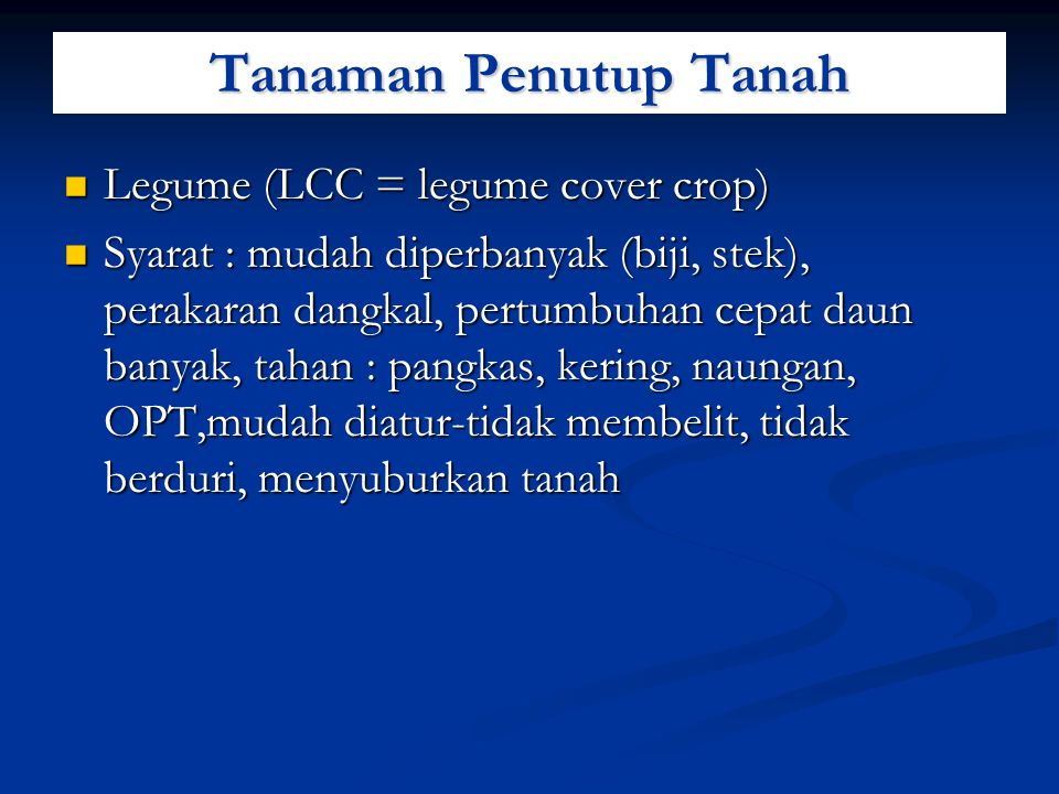 Tanaman Penutup Tanah Legume (LCC = legume cover crop)
