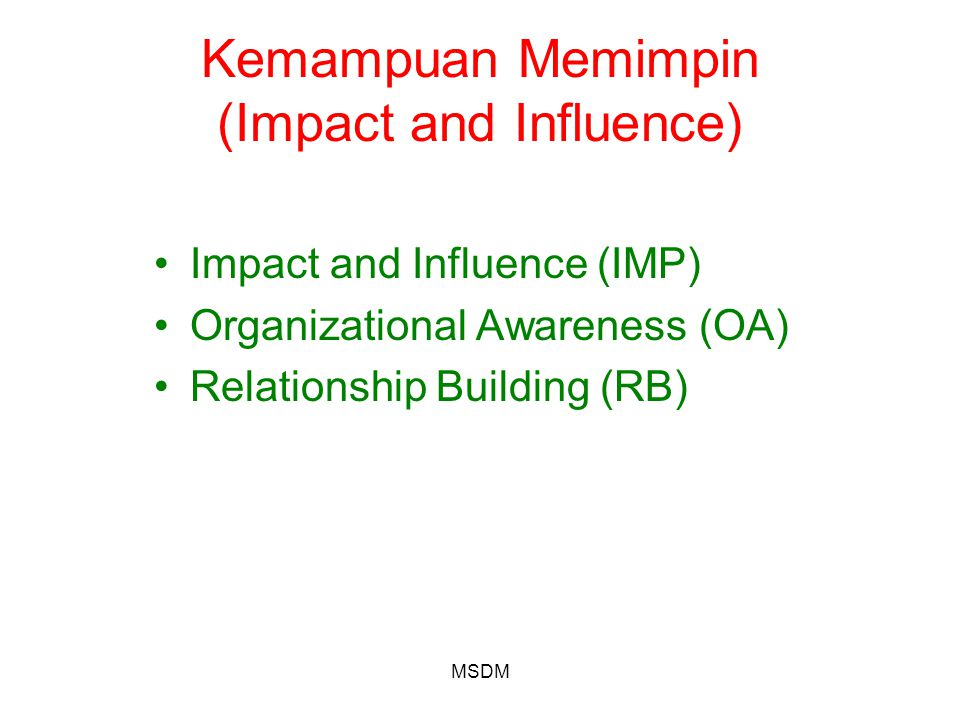 Kemampuan Memimpin (Impact and Influence)