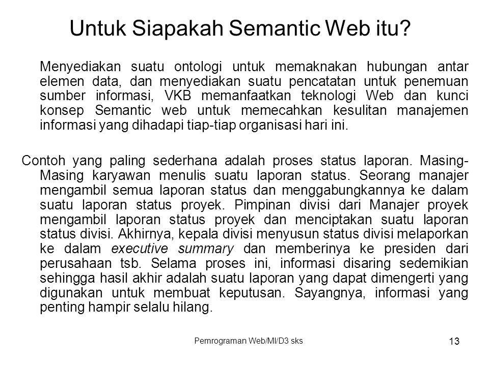 Untuk Siapakah Semantic Web itu