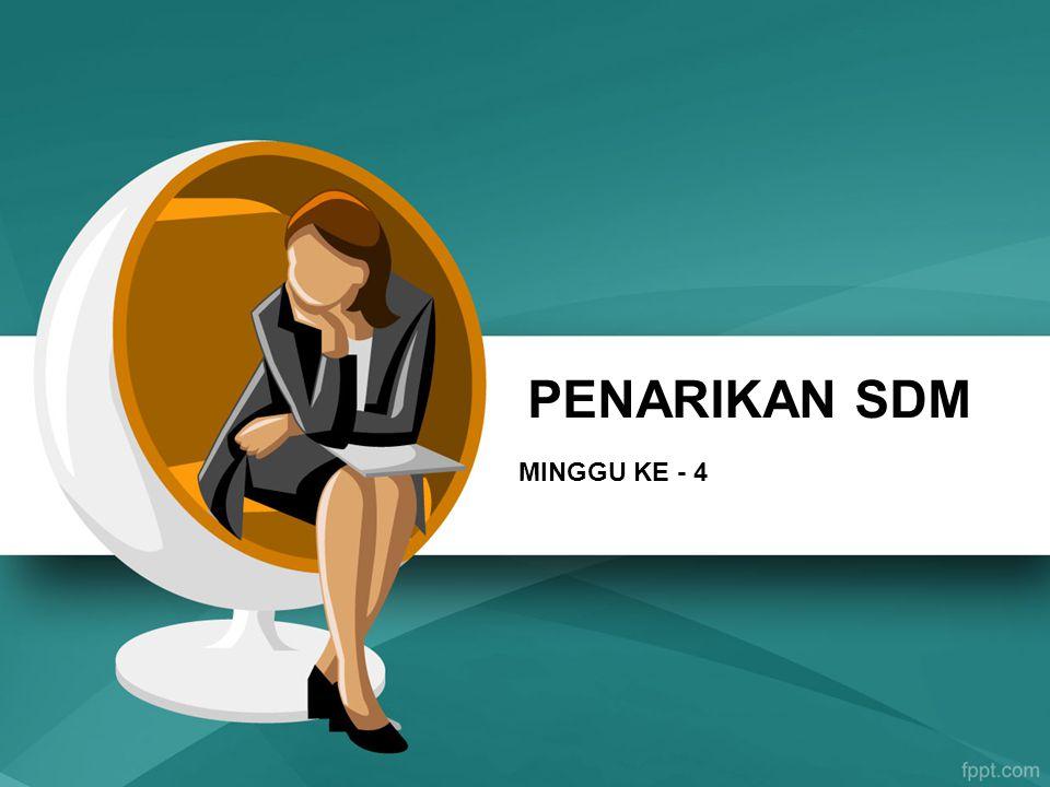 PENARIKAN SDM MINGGU KE - 4