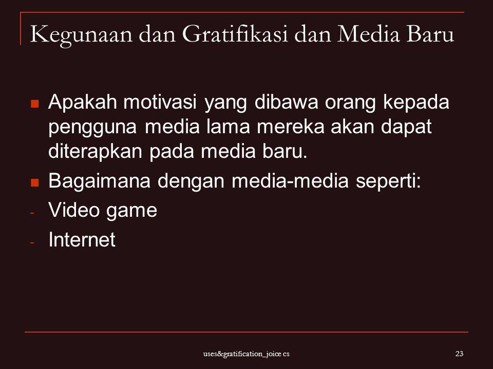 Kegunaan dan Gratifikasi dan Media Baru