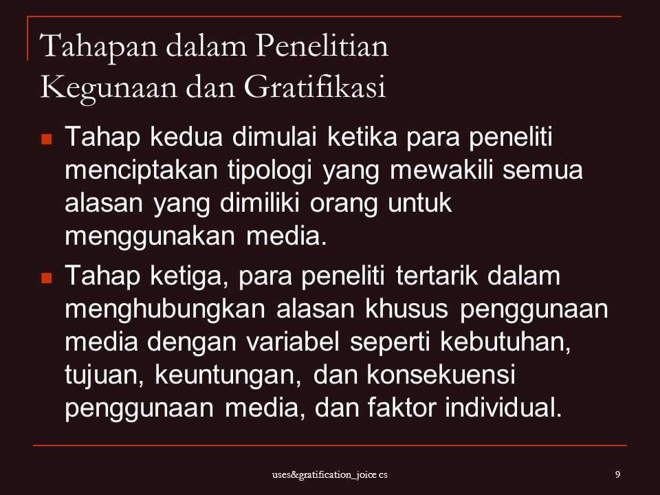 Tahapan dalam Penelitian Kegunaan dan Gratifikasi