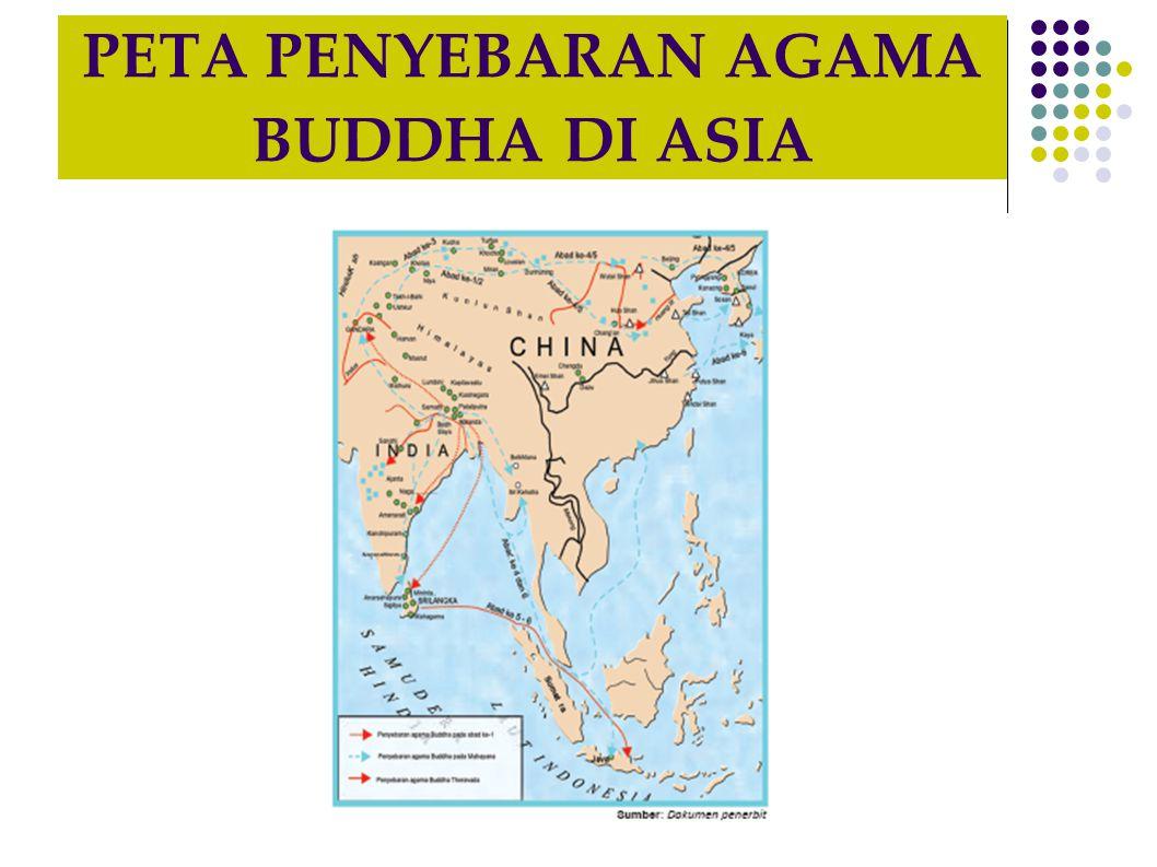PETA PENYEBARAN AGAMA BUDDHA DI ASIA