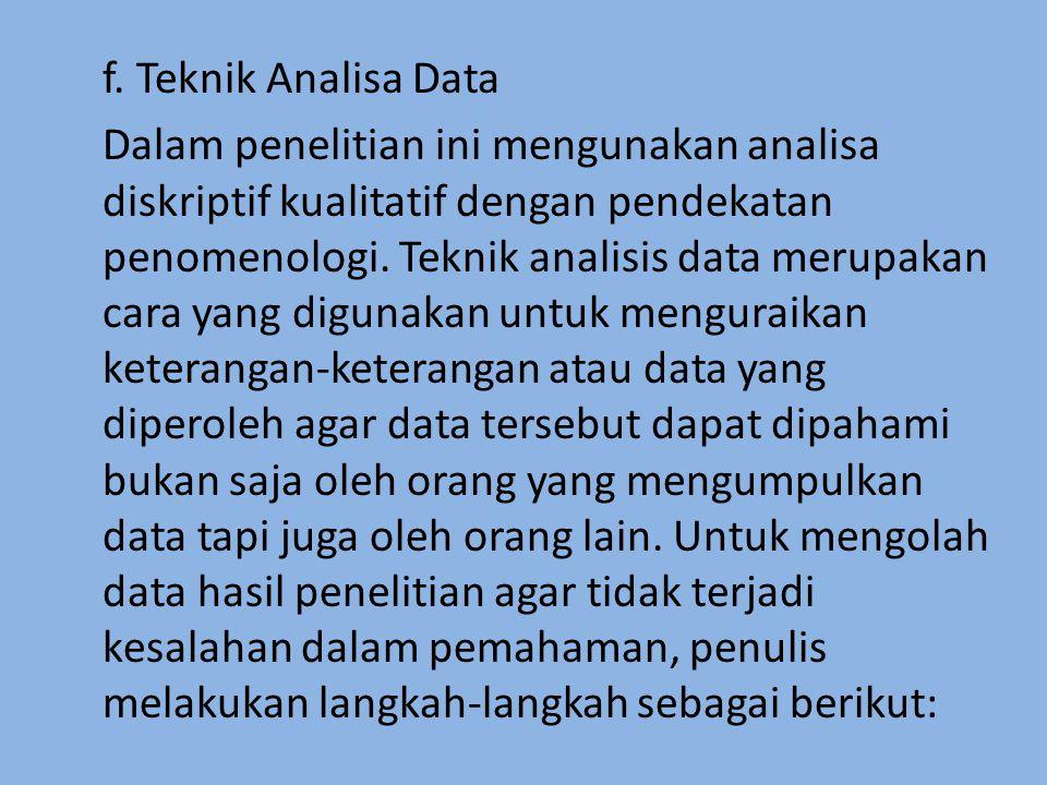 f. Teknik Analisa Data