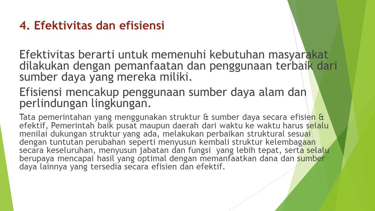 4. Efektivitas dan efisiensi