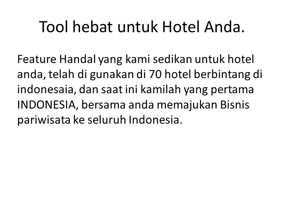 Tool hebat untuk Hotel Anda.