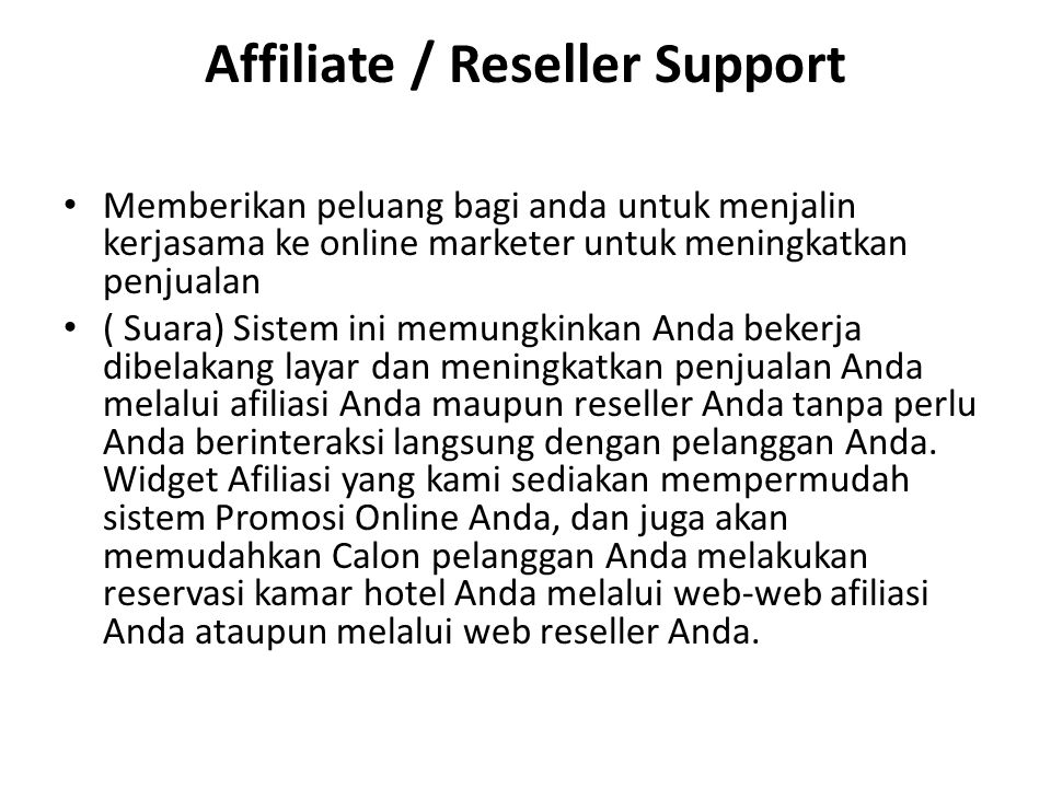 Affiliate / Reseller Support