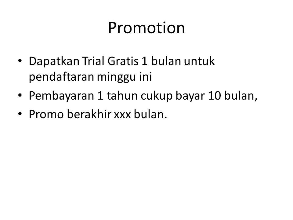 Promotion Dapatkan Trial Gratis 1 bulan untuk pendaftaran minggu ini