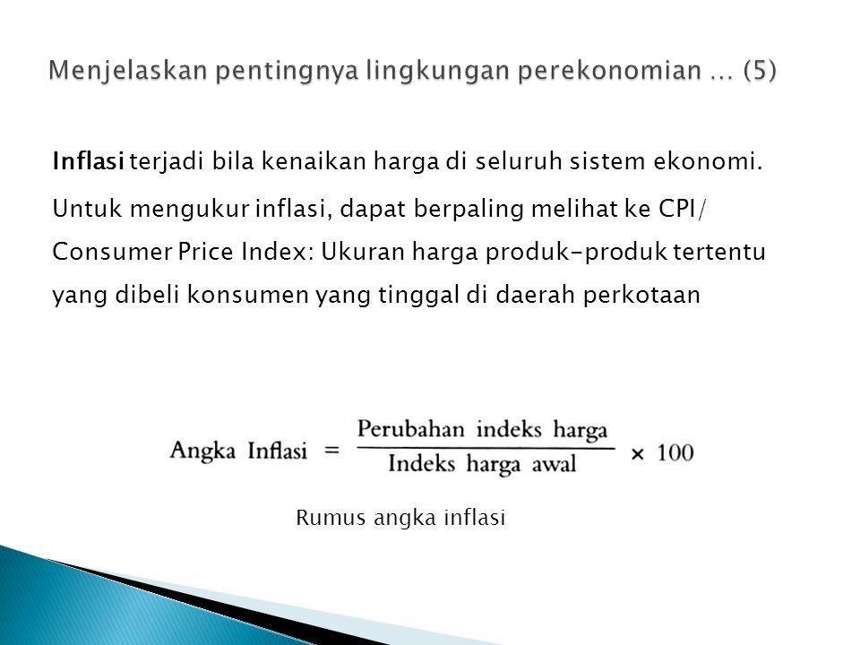 Menjelaskan pentingnya lingkungan perekonomian … (5)