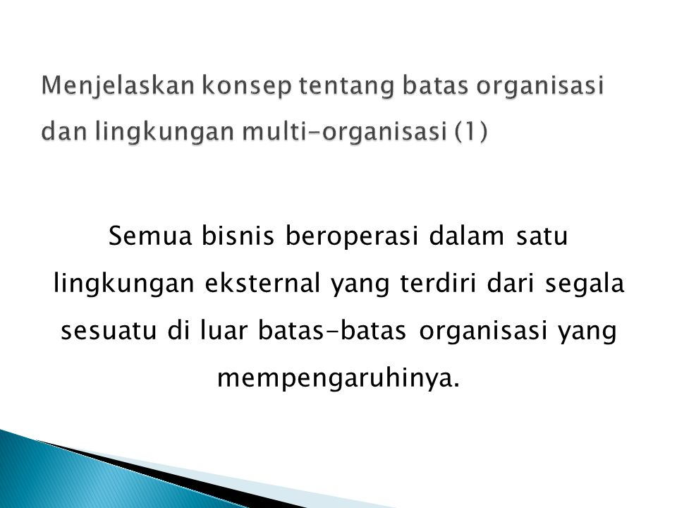 Menjelaskan konsep tentang batas organisasi dan lingkungan multi-organisasi (1)