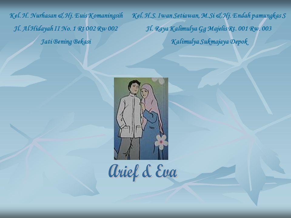 Arief & Eva Kel. H. Nurhasan & Hj. Euis Komaningsih