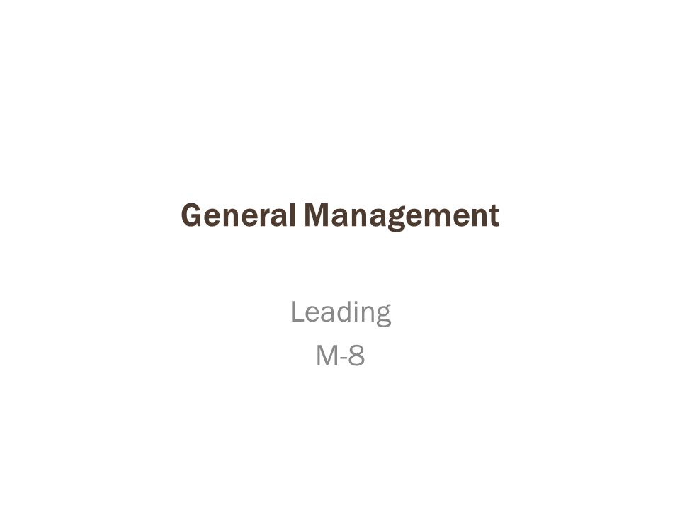 General Management Leading M-8