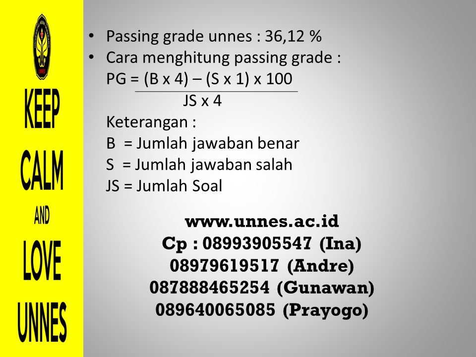 www.unnes.ac.id Cp : 08993905547 (Ina) 08979619517 (Andre)
