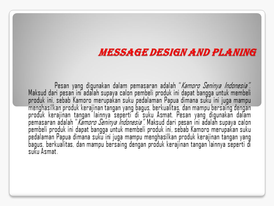 Message Design and Planing