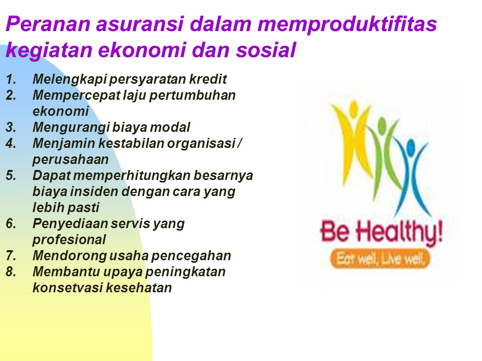 Peranan asuransi dalam memproduktifitas kegiatan ekonomi dan sosial